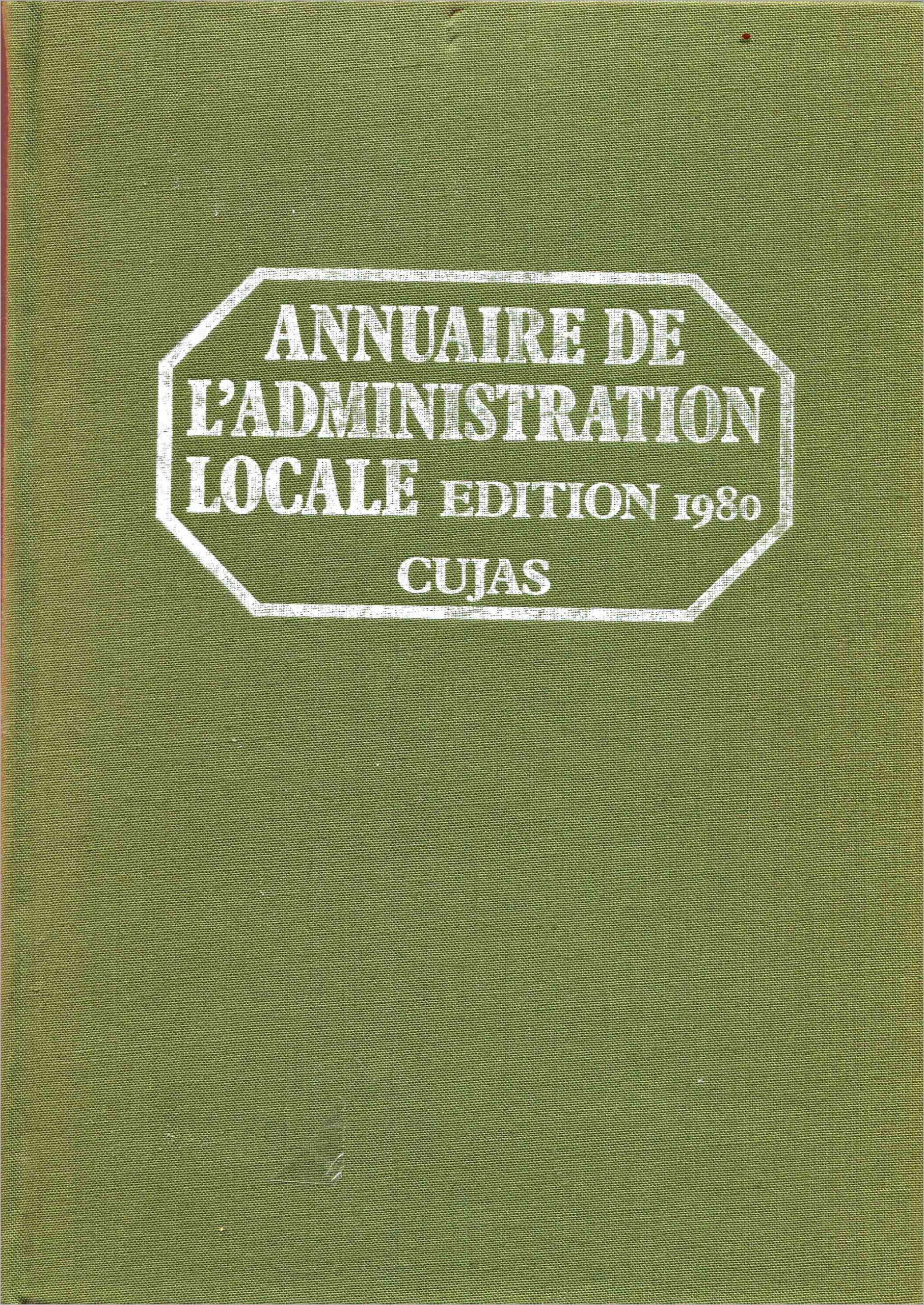 Annuaire de l'Administration locale (communes, départements, régions) 1980