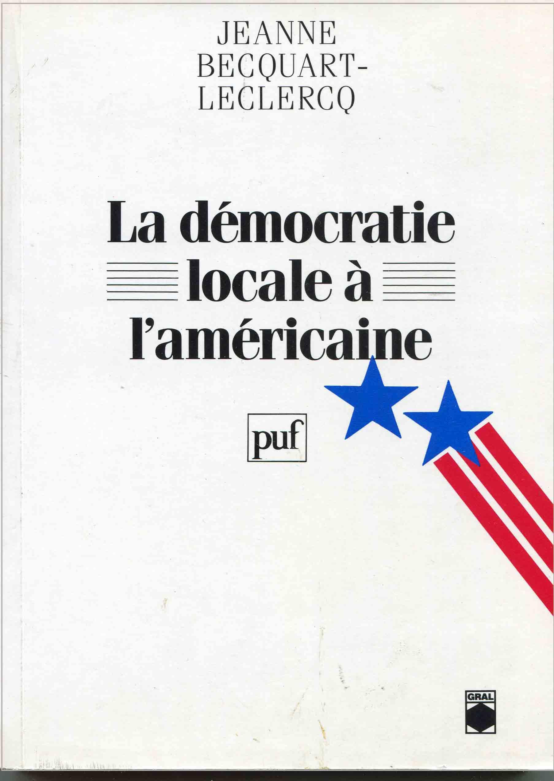 Démocratie locale à l'américaine (La)