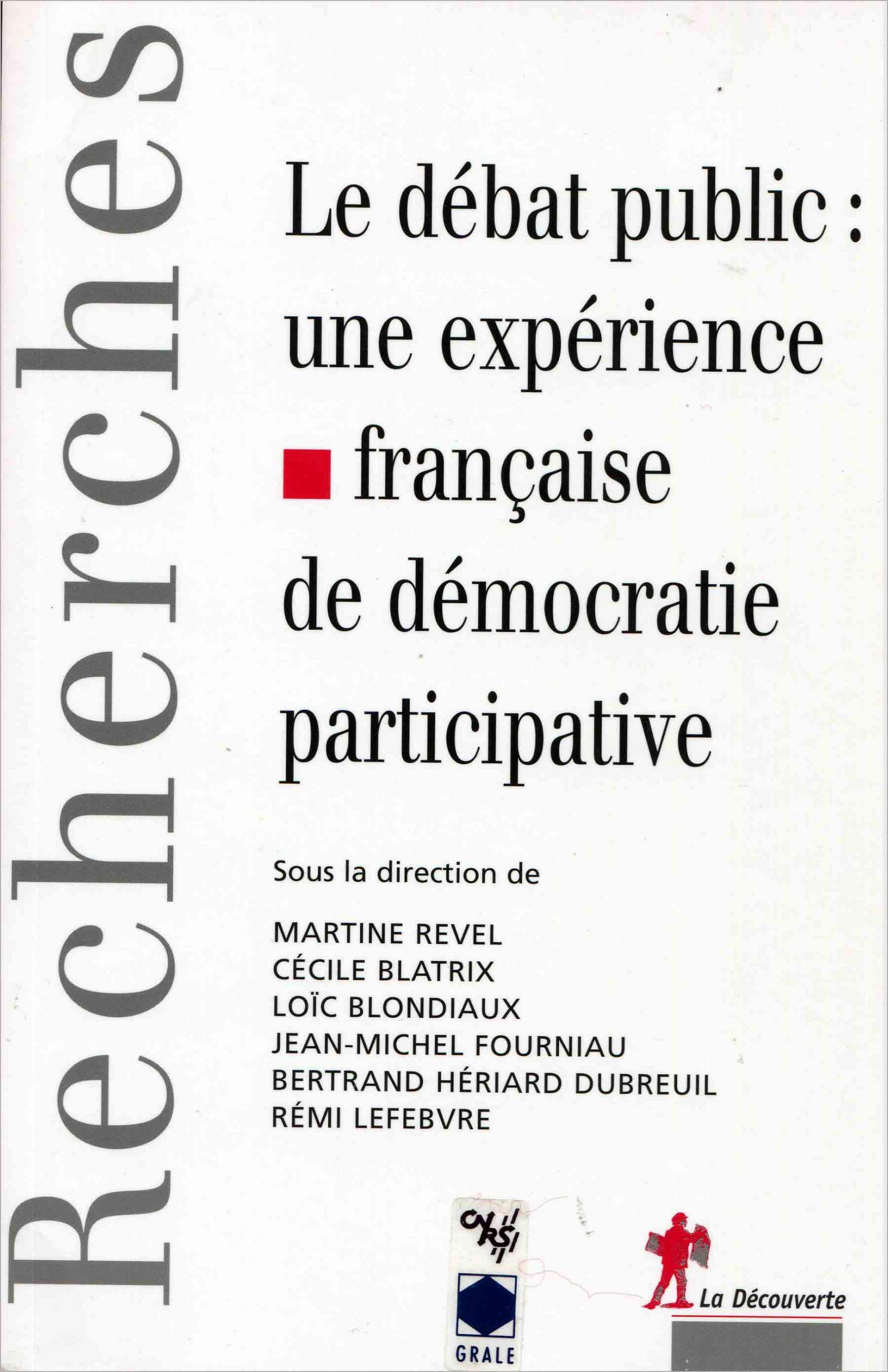 Débat public : une expérience française de démocratie participative (Le)