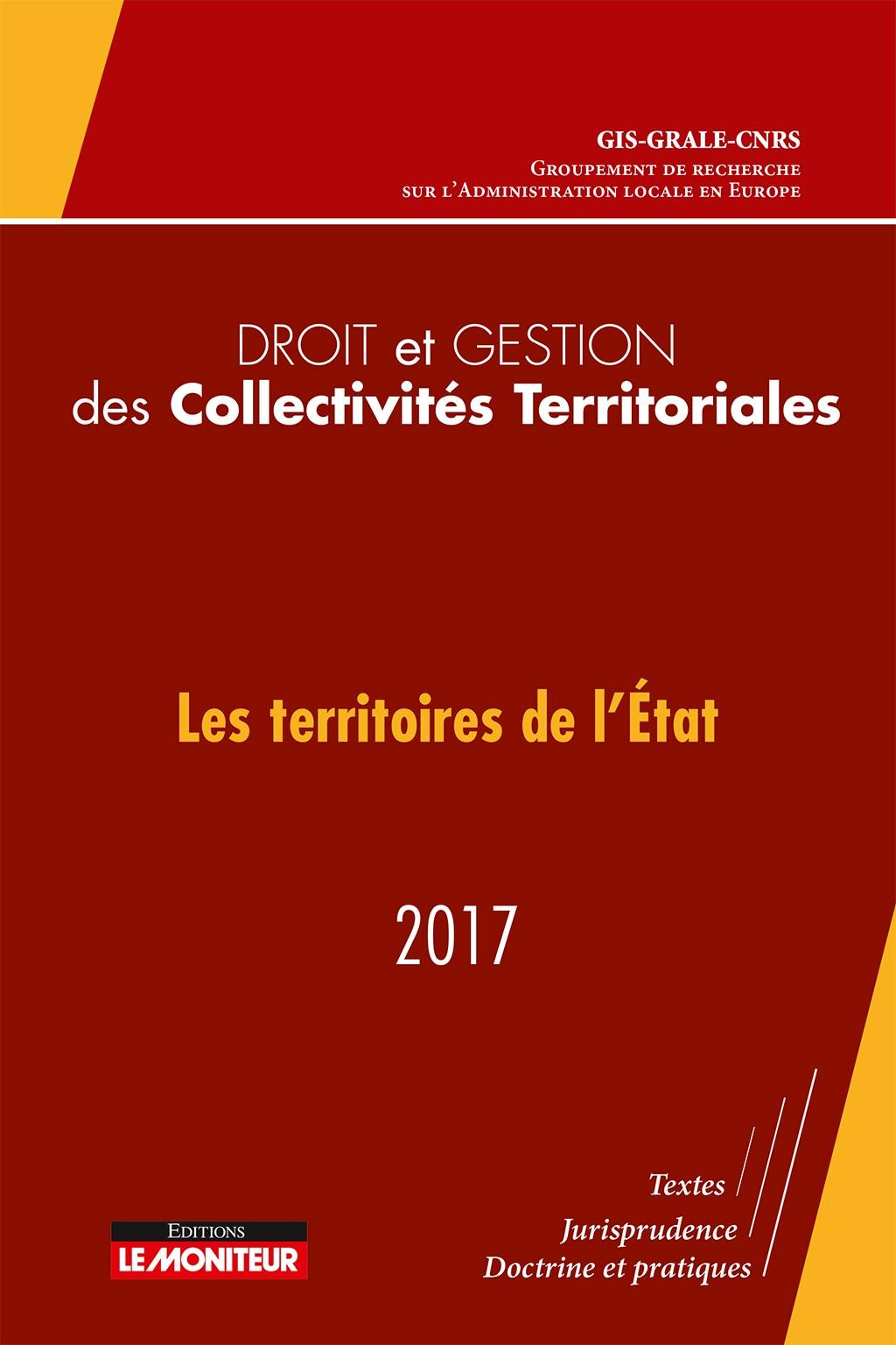 Droit et gestion des collectivités territoriales 2017 « Les territoires de l'État »