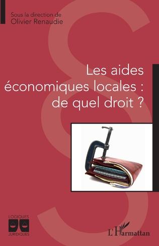 Aides économiques locales : de quel droit ? (Les)