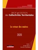 Droit et gestion des collectivités territoriales 2020  « Le retour des maires »