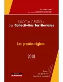 Droit et gestion des collectivités locales 2018  « Les grandes régions »