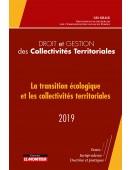 Droit et gestion des collectivités locales 2019  « Collectivités territoriales et transition écologique »