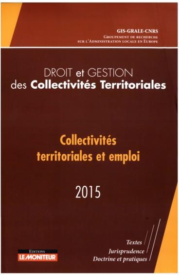 Droit et gestion des collectivités territoriales 2015 « Collectivités territoriales et emploi »
