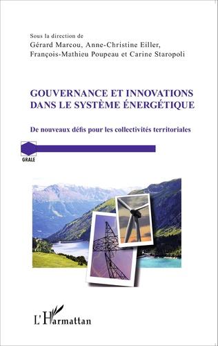 Gouvernance et innovations dans le système énergétique: de nouveaux défis pour les collectivités territoriales