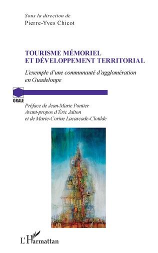 Tourisme mémoriel et développement territorial : l'exemple d'une communauté d'agglomération en Guadeloupe